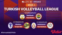 Jadwal dan Link Streaming Liga Voli Turki 2021 Pekan Ini di Vidio. (Sumber : dok. vidio.com)