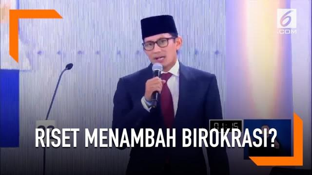 Menanggapi Ma'ruf Amin yang akan kembangkan riset, Sandiaga Uno menilai jawaban tersebut hanya akan menambah birokrasi di masa depan.