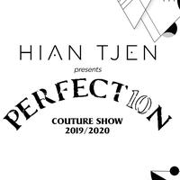 Hian Tjen | Perfect10n Couture Show 2019/2020