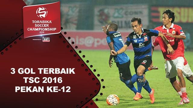 Video 3 gol terbaik Torabika Soccer Championship 2016 pada pekan ke-12.