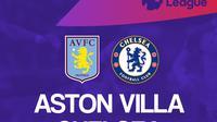 Liga Inggris: Aston Villa vs Chelsea. (Bola.com/Dody Iryawan)
