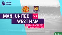 Premier League: Manchester United vs West Ham United. (Bola.com/Dody Iryawan)