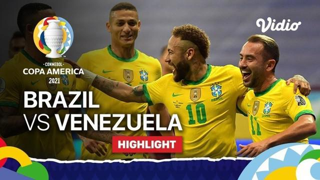 Berita Video, Hasil Pertandingan Copa America Brasil Vs Venezuela pada Senin (14/6/2021)