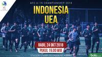 AFC U19 Indonesia U19 Vs UEA U19_3 (Bola.com/Foto: Vitalis Yogi /Grafis: Adreanus Titus)