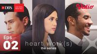 Heart Work(s)-Episode 2