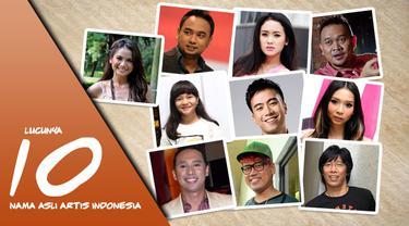 Lucunya 10 nama asli artis indonesia
