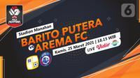 Barito Putera vs Arema FC (liputan6.com/Abdillah)