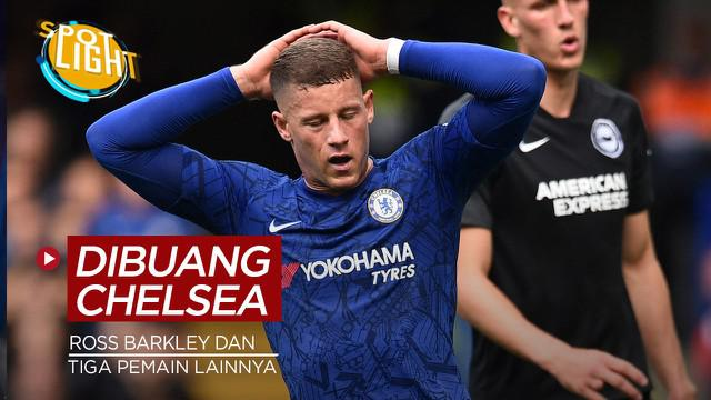 Berita video spotlight kali ini membahas tentang empat pemain Chelsea yang bakal dibuang pada musim panas 2021, salah satunya Ross Barkley.