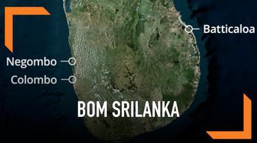 Teror bom di Sri Lanka terjadi secara beruntun mulai Minggu (21/4) pagi. Ada delapan ledakan yang terjadi di sejumlah lokasi berbeda.