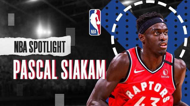 Berita Video NBA Spotlight, Perjalanan Karier Bintang Toronto Raptors, Pascal Siakam