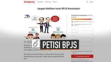 Akhir-akhir ini muncul petisi di change.org untuk bebaskan aktivitas. Selain soal aktivis juga muncul petisi 'Jangan Naikkan Iuran BPJS Kesehatan'.