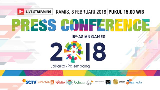 Live Streaming Konferensi Pers Asian Games 2018 - Asian ...