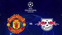 Liga Champions - Manchester United Vs RB leipzig (Bola.com/Adreanus Titus)