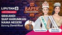 Bincang seru bersama Kevin Lilliana - Miss International 2017 dan Putu Ayu Saraswati - Puteri Indonesia Lingkungan 2020.