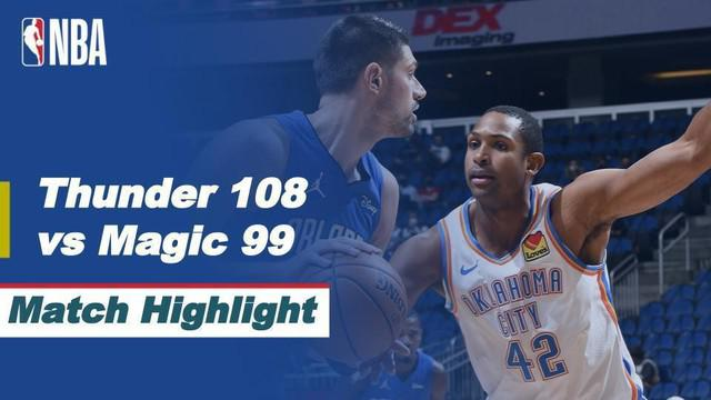 Berita Video Highlights NBA, Oklahoma City Thunder Berhasil Kalahkan Orlando magic 108-99
