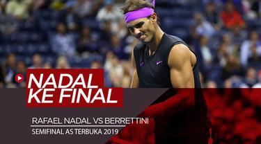 Berita Video Kalahkan Berrettini, Rafael Nadal Lolos ke Final AS Terbuka 2019