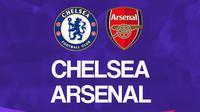 Liga Inggris: Chelsea vs Arsenal. (Bola.com/Dody Iryawan)