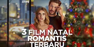 3 Film Natal Romantis Terbaru yang Wajib Kamu Tonton