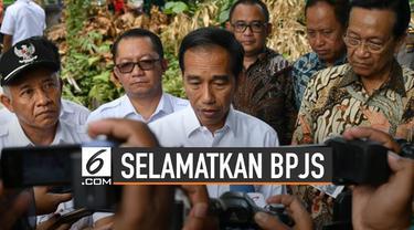 Jokowi menyiapkan jurus mengatasi defisit keuangan BPJS Kesehatan. Salah satunya adalah menaikkan iuran.