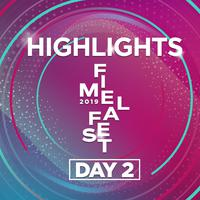 FIMELA FEST 2019 | Highlights Day 2