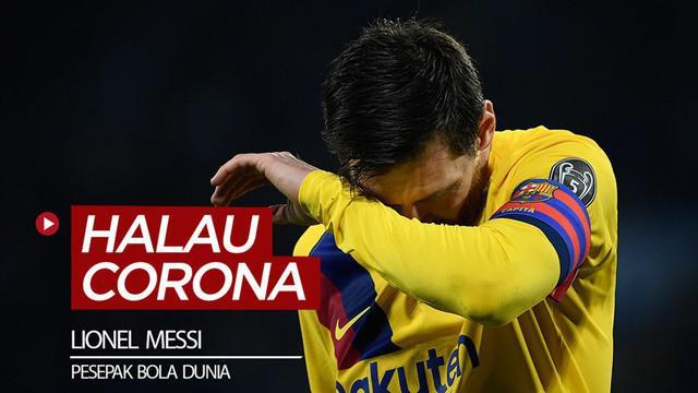 Berita video bintang Barcelona, Lionel Messi, dan para pesepak bola dunia lainnya menyampaikan 5 hal penting untuk menghalau virus Corona masuk ke dalam tubuh.