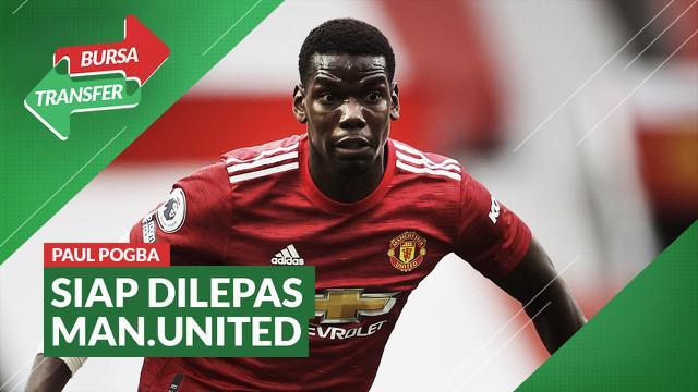 Berita Video Manchester United siap melepas Paul Pogba
