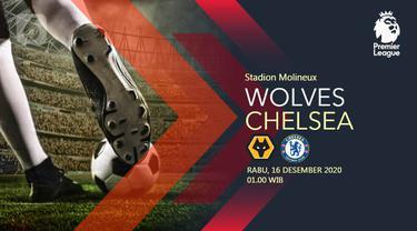PREDIKSI Wolverhampton Wanderers vs Chelsea
