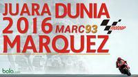 Marc Marquez Juara MotoGP 2016 (Bola.com/Adreanus Titus)