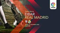 Eibar vs Real Madrid (Liputan6.com/Abdillah)
