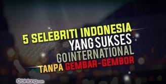 5 Artis Indonesia yang Sukses Go International Tanpa Gembar-Gembor.