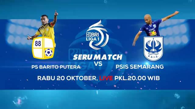 Berita Video, Saksikan Laga Seru BRI Liga 1, Barito Putera Vs PSIS Semarang Hanya di Indosiar dan Vidio