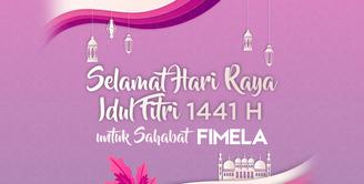 Selamat Idul Fitri 1441 H untuk Sahabat Fimela