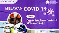 """Kelas online K3 Corona bertema """"Bersama Melawan Covid-19"""" dengan menggunakan aplikasi zoom cloud meeting ini dilaksanakan mulai Senin, 13 April hingga Jum'at, 17 April 2020 nanti."""