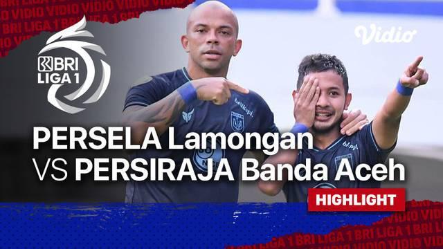 Berita Video, Highlights Pertandingan Persela Lamongan Vs Persiraja Banda Aceh pada Selasa (28/9/2021)