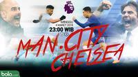 Premier League_Manchester City Vs Chelsea_Head to Head (Bola.com/Adreanus Titus)