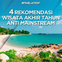 4 Rekomendasi Wisata Akhir Tahun Anti Mainstream