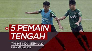 Berita video profil 5 pemain tengah timnas U-22 Indonesia di Piala AFF U-22 2019