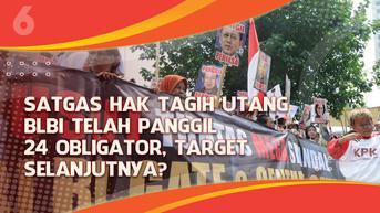 VIDEO Headline: Satgas Hak Tagih Utang BLBI Panggil 24 Obligator, Target Selanjutnya?