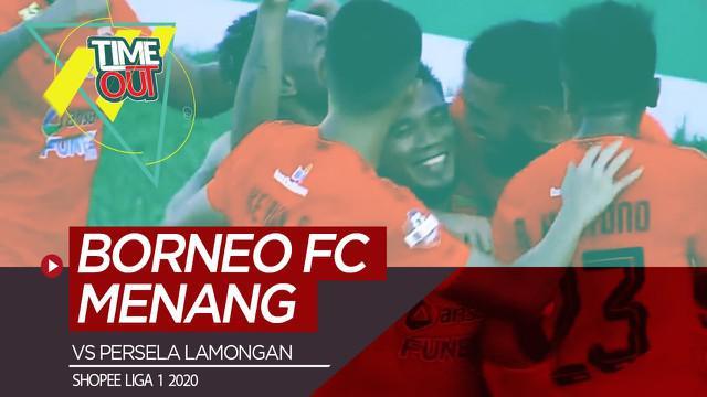 Berita video Time Out kali ini membahas pertandingan pada pekan ketiga Shopee Liga 1 2020 antara Borneo FC melawan Persela Lamongan yang berakhir dengan skor 2-1.