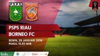 Piala Presiden 2018 PSPS Riau Vs Borneo FC (Bola.com/Adreanus Titus)