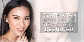 Cynthia Tan, The Rising Star Designer From Indonesia