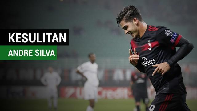Andre Silva mengungkapkan kesulitan beradaptasi dengan AC Milan.