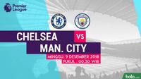 Jadwal Premier League 2018-2019 pekan ke-16, Chelsea vs Manchester City. (Bola.com/Dody Iryawan)