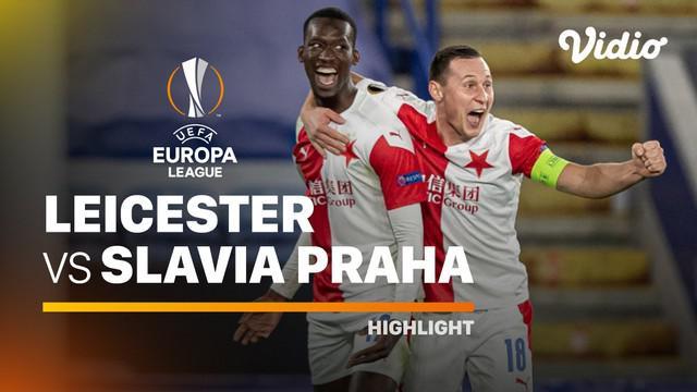 Berita Video Highlights Liga Europa, Slavia Praha Kalahkan Leicester City 2-0 (26/2/2021)
