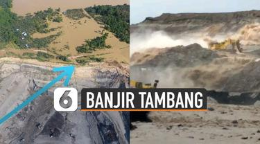Beredar video detik-detik banjir menghantam tambang batu bara di Berau, Kalimantan Timur.