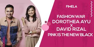 Fashion War Dorothea Ayu X David Rizal Pink is the New Black