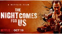The Night Comes for Us (Netflix)