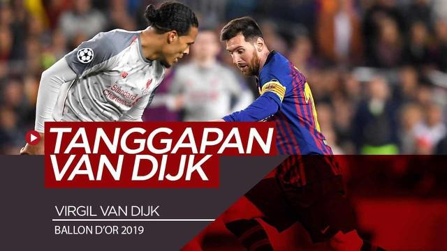 Berita Video Tanggapan Van Dijk Soal Gagal Kalahkan Messi di Ballon d'Or 2019