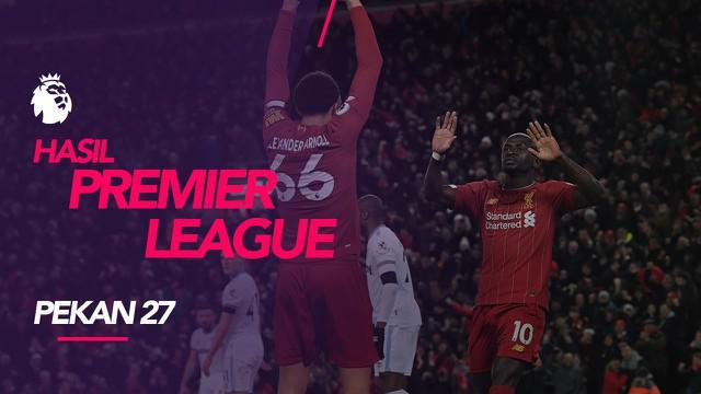 Berita video hasil Premier League 2019-2020 pekan ke-27. Liverpool kalahkan West Ham United, Selasa (25/2/2020) di Anfield, Liverpool.