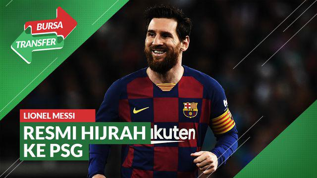 Berita Video Lionel Messi Sepakat Gabung ke PSG